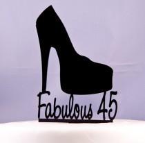 wedding photo - Platform High Heel Shoe Birthday Cake Topper Fabulous 45 - Fabulous Birthday cake topper - shoe cake topper - high heel shoe topper