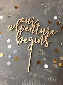 """wedding photo - Laser Cut Our Adventure Begins Wedding Cake Topper - (ONE) 6"""" - 10"""" Wood Engagement Gold Cake Topper - Modern Cake Decoration 1/4"""" Thick"""