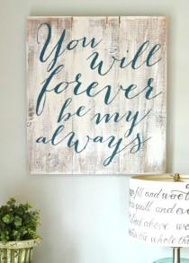 """wedding photo - """"You Will Forever Be My Always"""" Wood Sign {customizable}"""