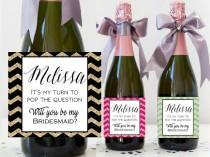 wedding photo - Custom Bridesmaid Champagne Bottle Label - Asking Will You Be My Bridesmaid - Bridesmaid Proposal Gift Ideas - Maid of Honor Proposal