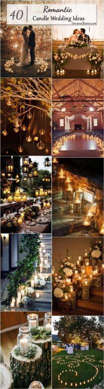 wedding photo - 40 Chic Romantic Wedding Ideas Using Candles