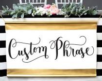 wedding photo - Wedding Sign Gold - Custom Sign Wedding Banner Reception Table Sign