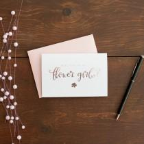 wedding photo - Rose Gold Foil Will You Be My Flower Girl card bridal party card foil stamped notecard wedding party bridal party flower girl invitation