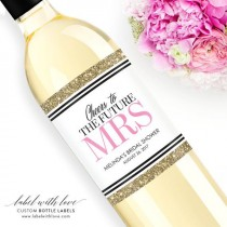 wedding photo - Custom Bridal Shower Wine Labels  - Personalized Bachelorette Champagne Bottle Label - Faux Glitter Hen Party - Future Mrs
