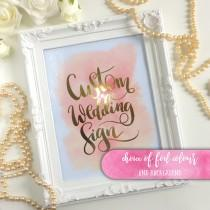 "wedding photo - Custom Foiled Wedding Sign, Gold, Silver, Mint Foiled Wedding Sign, Foiled Wedding Signage 8 x 10"",  Watercolour, Emillie style coral, blush"