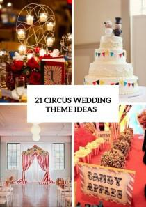 wedding photo - 21 Whimsical Circus Wedding Theme Ideas - Weddingomania