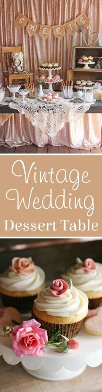 wedding photo - Vintage Wedding Dessert Table