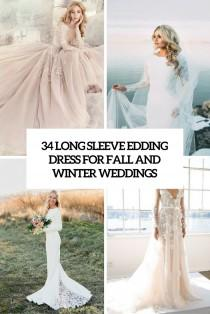wedding photo - 34 Long Sleeve Wedding Dresses For Fall And Winter Weddings - Weddingomania