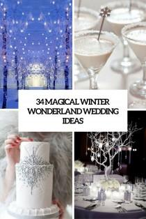 wedding photo - 34 Magical Winter Wonderland Wedding Ideas - Weddingomania