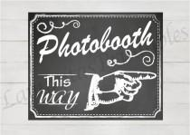 wedding photo - photobooth sign, photo booth sign, photobooth backdrop, photobooth insert, Photobooth this way, wedding photobooth, chalkboard wedding sign