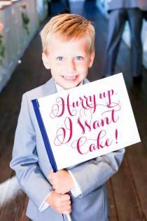 wedding photo - Wedding Sign Hurry Up I Want Cake