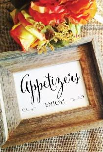 wedding photo - Wedding Appetizers Sign Appetizer Signage Appetizers Enjoy! (Frame NOT included)