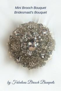 wedding photo - Mini Brooch Bouquet, Bridesmaid Bouquet, Bridesmaids Bouquet, Full Price