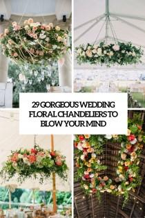 wedding photo - 29 Gorgeous Wedding Floral Chandeliers That Will Blow Your Mind - Weddingomania