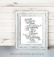 wedding photo - Wedding Sign Signage Instant Printable //  Because someone we love is in heaven today... //  Remembrance sign //  Black On White //  11x14