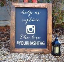 wedding photo - Wedding Hash Tag Sign Decals - Wedding Hashtag Sign - Rustic Wedding Decor - Unique Wedding Decor - wood sign - chalkboard wedding sign