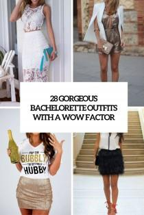 wedding photo - 28 Gorgeous Bachelorette Outfits With A Wow Factor - Weddingomania