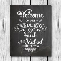 wedding photo - Chalkboard Welcome to our Wedding Sign, Printable Chalkboard Welcome Wedding Sign, Wedding Decor, Wedding Signage