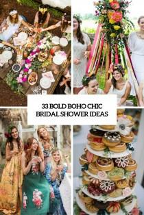 wedding photo - 33 Bold Boho Chic Bridal Shower Ideas - Weddingomania