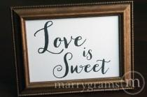 wedding photo - Love is Sweet Candy Buffet Dessert Station Table Card Sign - Wedding Reception Seating Signage - Matching Numbers Available SS02