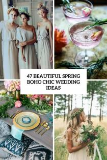 wedding photo - 47 Beautiful Spring Boho Chic Wedding Ideas - Weddingomania