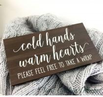wedding photo - Winter Wedding Signs - Cold Hands Warm Hearts - WS-140