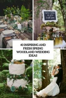 wedding photo - 40 Inspiring And Fresh Spring Woodland Wedding Ideas - Weddingomania