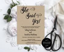 wedding photo -  Engagement Party Invitation - Engagement Invite - She Said Yes invitation - Rustic Engagement Invitation Downloadable Wedding