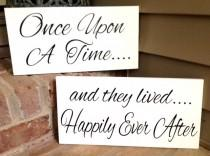 wedding photo - WEDDING SIGNS, Once Upon A Time, Happily Ever After, WEDDING Signage, Ring Bearer, Flower Girl, Engagement, Reception, Photo Prop, Two Signs