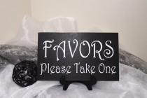 wedding photo - Favors Please Take One Wedding Sign, Favors Wedding Sign, Rustic Favors Wedding Sign, Reception Sign, Shabby Chic Favors Sign