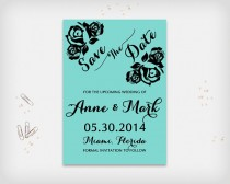 """wedding photo - Printable Save the Date Card, Wedding Date Announcement Card, Turquoise with Black Rose Design, 5x7"""" - Digital File, DIY Print"""