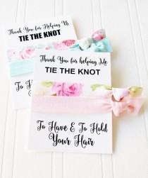 wedding photo - Thank you for helping Us Tie the Knot, Bridesmaid gift, gift for flower girl, Maid of Honor, Mother of the bride, hair tie gift card