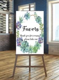 wedding photo - Printable favors sign, Wedding favors sign, Floral wedding sign , Succulent favors sign, Succulent sign, Boho favors sign, Desert wedding