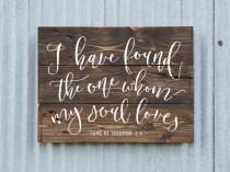 wedding photo - Farmhouse Decor, I Have Found The One Whom My Soul Loves Wood Sign, Song of Solomon 3:4 Sign, Rustic Glam Wedding, Wedding Gift, Script