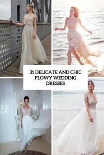 wedding photo - 31 Delicate And Chic Flowy Wedding Dresses - Weddingomania