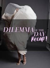wedding photo - DILEMMA OF THE DAY RECAP #18