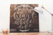 wedding photo - Custom Wedding Sign, Custom Wood Sign, Wedding Welcome Sign, Reception Signs, Custom Signs, Personalized, Shower Gift