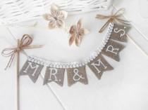 wedding photo - Rustic Mr & Mrs Wedding cake  topper, shabby chic, vintage style, Cake Topper Rustic Wedding Burlap Sign