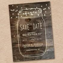 wedding photo - Mason Jar Save The Date, Rustic Save The Date, Country Save The Date, Woodland Wedding, Design With Barnwood
