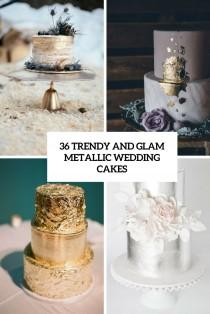wedding photo - 36 Trendy And Glam Metallic Wedding Cakes - Weddingomania