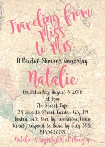 wedding photo - Traveling from Miss to Mrs. - 5x7 Printable DIY Digital Vintage Map Bridal Shower Invitation