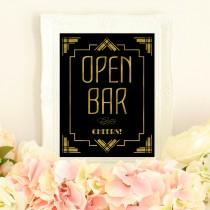 wedding photo - Open bar sign, wedding printables, Great Gatsby decorations, art deco wedding, gold wedding signs, gold foil wedding, roaring 20s decor