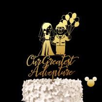 wedding photo - Our Greatest Adventure Disney Up Wedding Cake Topper -  Keepsake Wedding Cake Toppers