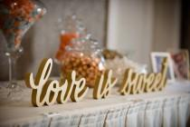 wedding photo - Love Is Sweet Signs for Wedding Dessert Table Sign for Candy, Dessert, or Wedding Table Decor - Wooden Signs for Wedding (Item - LIS200)