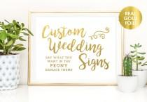 wedding photo - Custom WEDDING SIGNS in Gold Foil / Instagram Sign / Guest Book Signs / Cocktails Signs / Bar Signs / Wedding Welcome Sign / Peony Theme