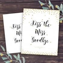 wedding photo - Kiss the Miss Goodbye Sign, Bridal Shower Game Ideas, Unique Activities, Gold Confetti and Glitter, Wedding Shower Instant Download DIY
