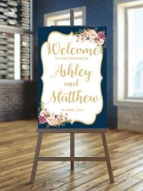 wedding photo - Printable Wedding Sign, Welcome Wedding Sign, Floral Wedding Sign, Navy wedding Sign, Gold Wedding Sign, Calligraphy Wedding Sign, Boho sign