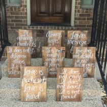 wedding photo - Wedding Aisle Signs ~ Love Is Patient Love Is Kind Wood Signs ~ Love Is Patient Wedding Aisle Signs Set of 8 ~ 1 Corinthians 13 Sign