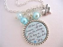 wedding photo - MOTHER of BRIDE Necklace, Mother of Groom, I'll Love you forever Quote, Turquoise Wedding, Teal necklace, Beach Jewelry, Turquoise Wedding