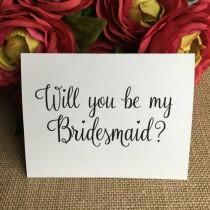 wedding photo - Will You Be My Bridesmaid, Will you be my Maid of Honor, and Matron of Honor Cards, Bridal Party, Wedding, Bridesmaids Card